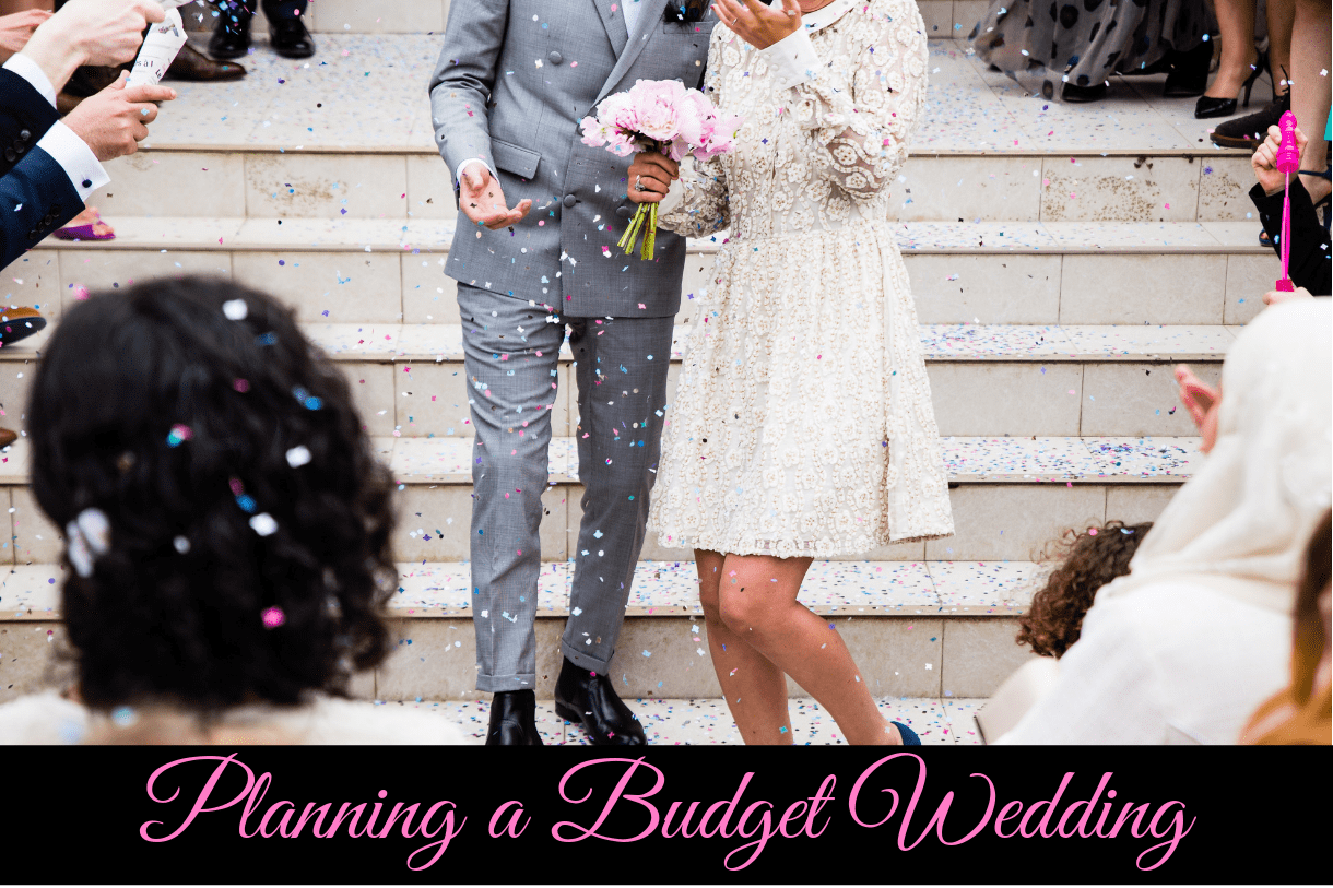 Easy Steps to Plan a Budget Wedding