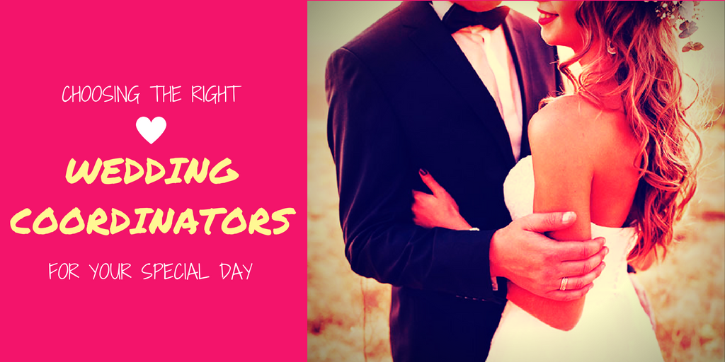 Choosing the Right Wedding Coordinator for your Special Day