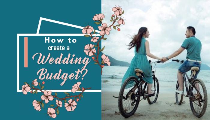 How to Create a Wedding Budget?