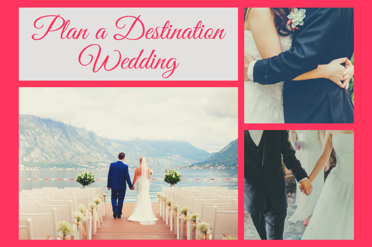 Most Useful Tips to Plan a Destination Wedding